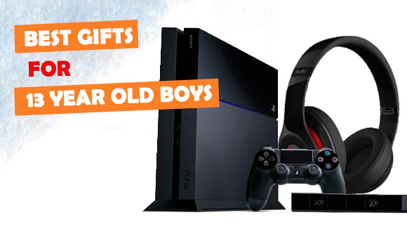 Best Birthday Gifts For A 13 Year Old Boy