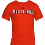 Netflix I Do Marathons T Shirt For Movie Lovers