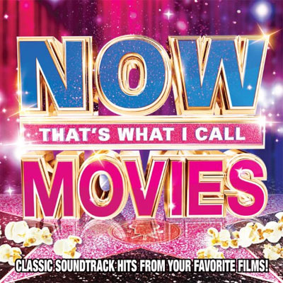 Now Classic Soundtrack Hits From Your Favorite Films