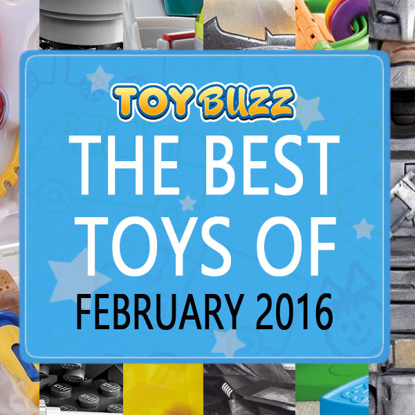 Popular Toys 2016 : Best toys of february toy buzz