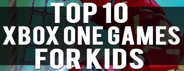 The 10 Best Xbox One Games For Kids | Amanda Blain