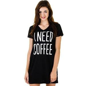 Caramel Cantina Need Coffee Nightshirt