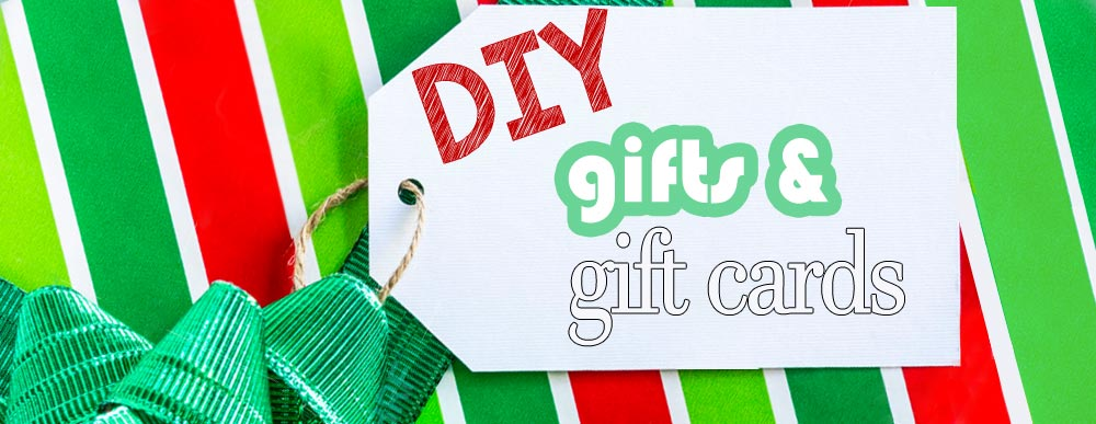 DIY Gifts And Gift Cards