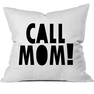 Call Mom! Pillow Cover