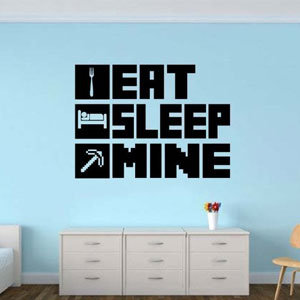 EAT SLEEP MINE Gamer Wall Decal Sticker