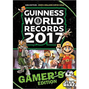 Guinness World Records 2017 Gamer's Edition