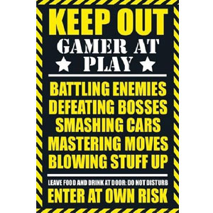 Keep Out Gamer at Play Video Game Poster