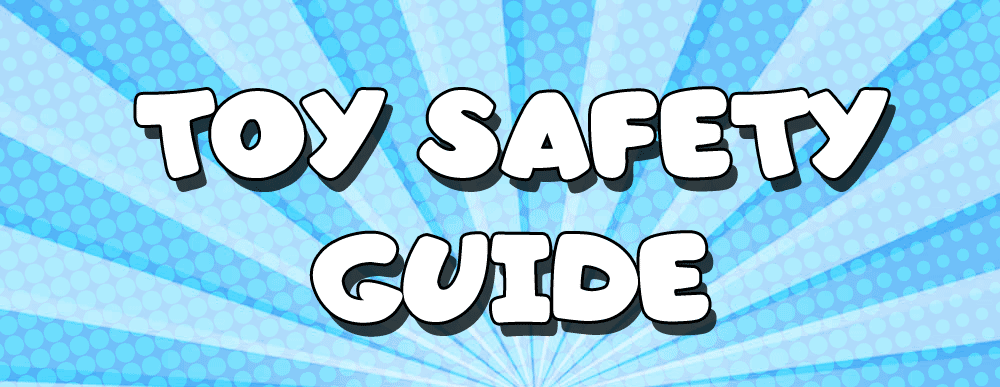 Toy Safety Guide