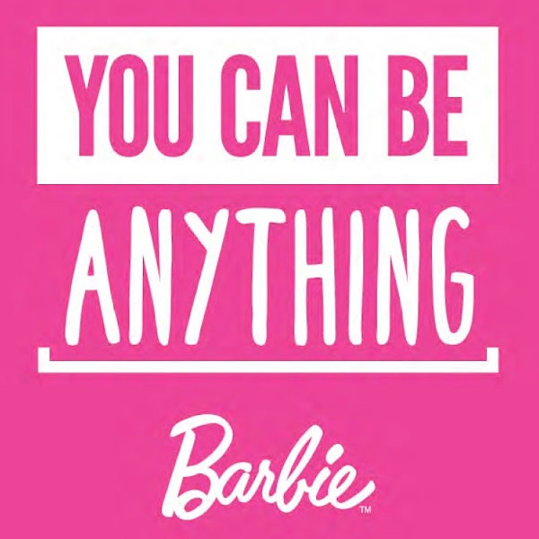 Barbie You Can Be Anything Campaign