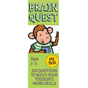 My First Brain Quest, 4th Edition: 350 Questions to Build Your Toddlers Word Skills