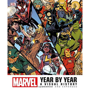 Marvel Year by Year: A Visual History