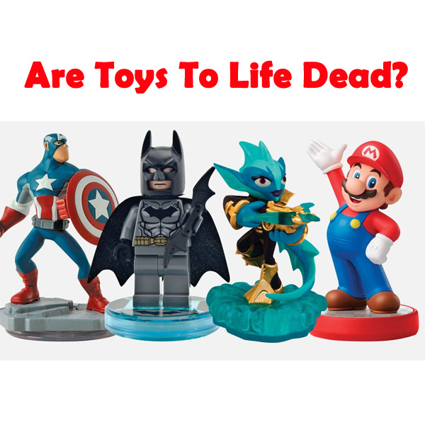 Opinion Is It Game Over For Toys To Life