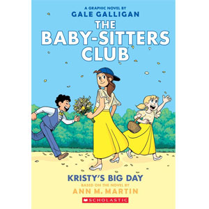 The Baby-Sitters Club Kristys Big Day
