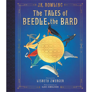 Harry Potter The Tales of Beedle the Bard: Illustrated
