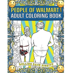 People of Walmart.com Adult Coloring Book