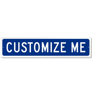 Personalize Your Own Street Sign