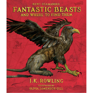 Fantastic Beasts and Where To Find Them (Illustrated)