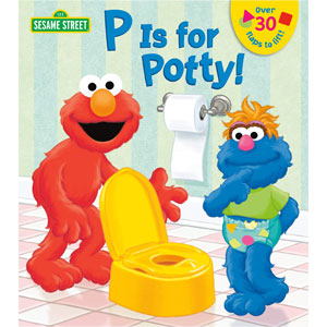 Sesame Street P is for Potty!