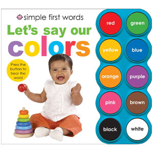 Simple First Words Lets Say Our Colors