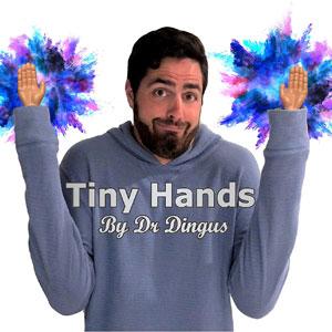 DR DINGUS Tiny Hands