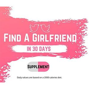 Find A Girlfriend in 30 Days