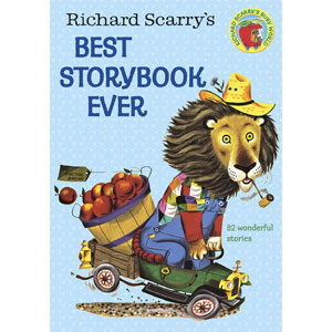 Richard Scarrys Best Storybook Ever