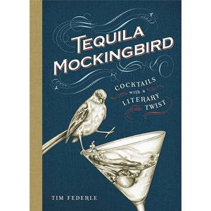 Tequila Mockingbird: Cocktails