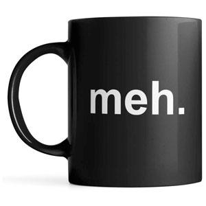 meh Ceramic Coffee Mug