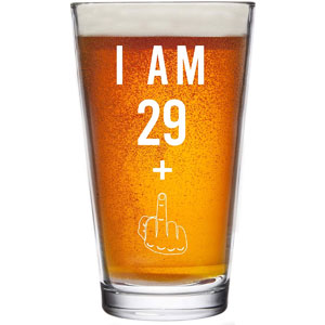 29 + One Middle Finger Beer Glass