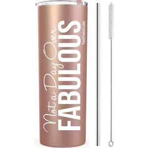 Not A Day Over Fabulous 20 oz Wine Tumbler Gifts for Coworkers Women, Friends Mug, Wine Gift Basket, Gifts for Wine Lovers, Stainless Steel Birthday Decorations For Women (Rose Gold)