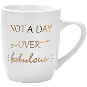 Not a Day Over Fabulous Coffee Mug Birthday Gifts for Women Her Novelty Gifts for Women Gifts Idea for Women Birthday Friends Noble Mug Printing with Gold 12Oz