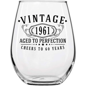 Vintage 1961 Printed 17oz Stemless Wine Glass | 60th Birthday Aged to Perfection | 60 years old gifts
